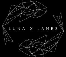 LUNA x JAMES