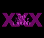The Triple X Library