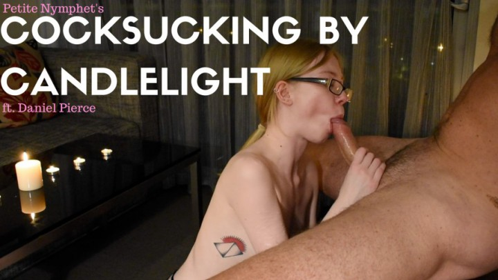 """""""Petite Nymphet"""" (Blowjob, Cum In Mouth, Cum Play, Cum Swallowers, Deepthroat) Cocksucking By Candlelight - ManyVids Production"""