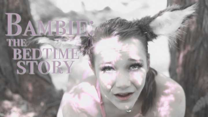 """PrincessBambie"" (ASMR, Voyeur, Forest, Pet Play, Petite) Bambie: the Bedtime Story - ManyVids Production"