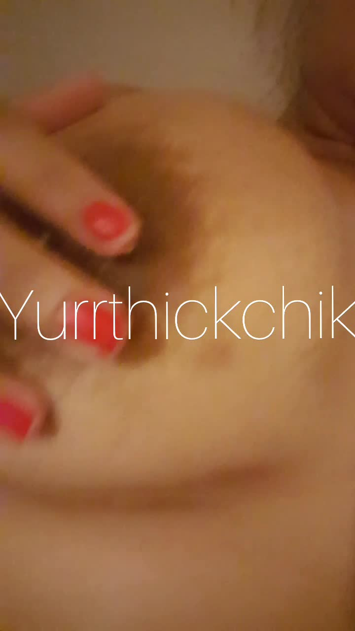 Yurrthickchik'd vid